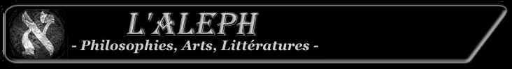 L'aleph Revue de philosophie, d'art et de littérature